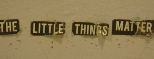 Little Things Make Big Differences (Podcast Ep. 58)